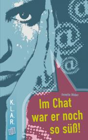 Buchcover: Im Chat war er noch so süß